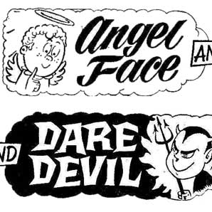 Angel Face and Dare Devil