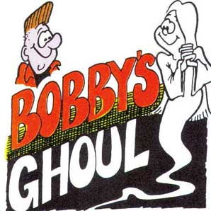 Bobby's Ghoul