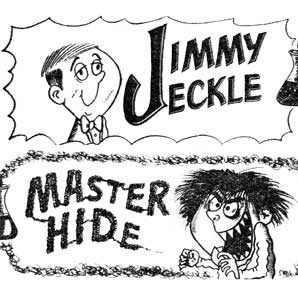 Jimmy Jeckle and Master Hide