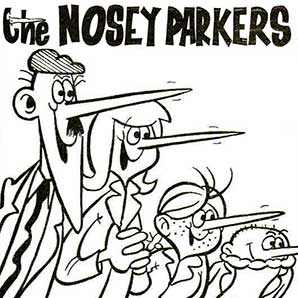 The nosey Parkers